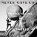 young skona ft 2fyngers...Never give up(prod. by laykay)