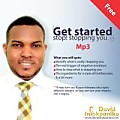 Get Started. STOP! Stoping You