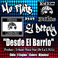 MC Akis Ft El Deeply - Desde El Barrio (Prod. By Urbano Music Star)
