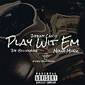 Johnny Cinco Ft. Joe Billionaire & Molly Murk - Play Wit Em