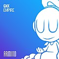 GNX - Empire (Extended Mix)