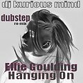 Hanging On (DKM 2012 Dubstep Re-Mix)