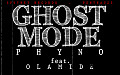 GhostMode-PHYNO-ft-OLAMIDE