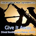 Give It Away (Vocal Bootleg Julio Deejay 2011)
