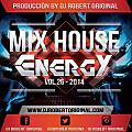 Mix House Energy Vol 26 2014 - Dj Robert Original www.djrobertoriginal