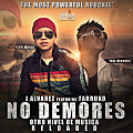 J Alvarez Ft. Farruko – No Te Demores (Original)