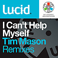 I Can't Help Myself (Tim Mason Extended Remix)