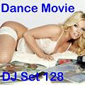 "Dance Movie # 128 - DJ Set Dance of ""Movie Disco"" facebook page mixed by Max."
