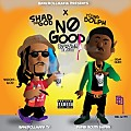 Shad Da God - No Good (Feat. Young Dolph)