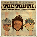 Capitol Hill & RPM - The Truth (ft. Fat Trel)