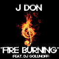 Fire Burning (feat. DJ Golunoff)