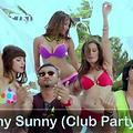 Sunny Sunny (Club Party Mix)-DJAjayRocks