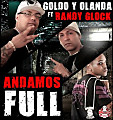 Randy Glock Ft. Goldo & Olanda - Andamos Full [WwW.MiFlow.Net]