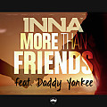 Inna Feat Daddy Yankee - More Than Friends(320kbps)