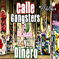 Calle Gangsters Sexo Y Dinero