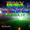 TBT Mix Session 2013 - Kronos Mixed And Edited By DJ Frankk