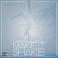 Make It Shake ft. Stephon (Clean)