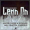 Lean On (Official Remix)