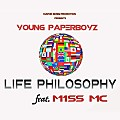 Young Paperboyz - Life Philosophy Feat. M1ss Mc