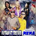 Nena - Nathan feat Treyko (Prod. Brother-music & Fuerza Records)