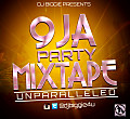DJ BIGGIE 9JA PARTY MIXTAPE UNPARALLELED