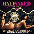 HALF NAKED PROMO CD JUNE 28th @ OORAA LOUNGE