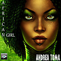 Andrea Toma - African Girl