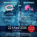 Ross LIVE @ Montreal vs. Quebec (Mar 22 2014)