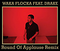 Waka_Flocka-Round_Of_Applause_(rmx)_f_Drake