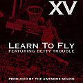 Learn To Fly Feat. Betty Trouble (Prod. by The Awesome Sound)