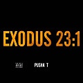 Exodus 23:1 (Feat. The-Dream)