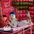 Ava Max - Sweet But Psycho (Daji Screw Remix)