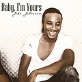 Jake Johnson-Baby I'm Yours{Prod by Gomez}