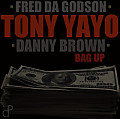 Tony Yayo feat. Fred Da Godson & Danny Brown - Bag Up