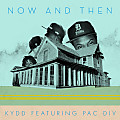 Kydd-Now_&_Then_f_Pac_Div-2dope
