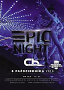 EPIC Club (Bydgoszcz) - Epic Night 08.10.2016