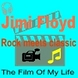 Jimi Floyd   The Film Of My Life