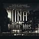 Zack &amp; Leander Ft. El Ronny - Una Noche Mas (Prod. By The Music Makers &amp; The Black Money Music).mp3