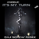 Angelic   It's My Turn 2013 (Daji Screw higher level Remix)