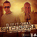 Eloy Ft. Oneill - Sin Censura (www.djmundourbano.com).mp3