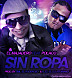 El Majadero Ft. Polaco   Sin Ropa (Prod. By Emil Y Alex) (BY MC RONAL)