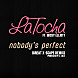 LaTocha feat. Missy Elliott   Nobody's Perfect (Radio Clean)