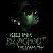 Kid Ink - Blackout feat Meek Mill (Prod by Lex Luger).mp3