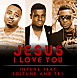 Jesus I love you   Inyene ft Soltune & TB1