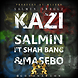 Salmin Swaggz   Kazi (Feat. Shah Bang & Masebo).mp3
