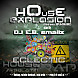 House Explosion vol.1 (hosted by Matt Labour)