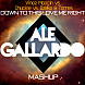 Down To This Love Me Right (Ale Gallardo Mashup)