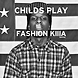 Childs Play   Fashion Killa (A$AP Rocky   Fashion Killa Bootleg)