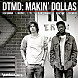 DTMD - Makin' Dollas.mp3