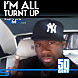 50 Cent - I&#039;m All Turnt Up-2dope (StratmanProductions Youtube).mp3